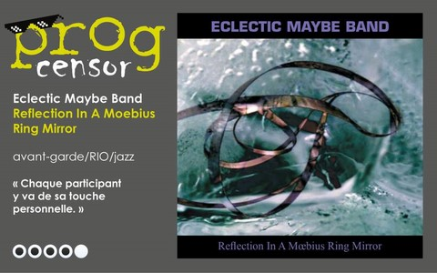 Eclectic Maybe Band - Reflection In A Moebius Ring Mirror