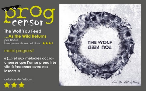 The Wolf You Feed - …As the Wild Returns